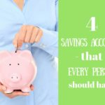 The Four Types of Savings Accounts That Everyone Should Have