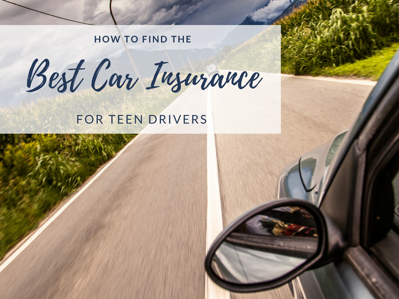 How to Find the Best Car Insurance for Teens