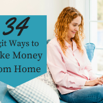 34 Legit Ways to Make Money From Home